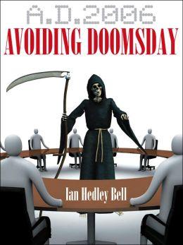 A D 2006 Avoiding Doomsday