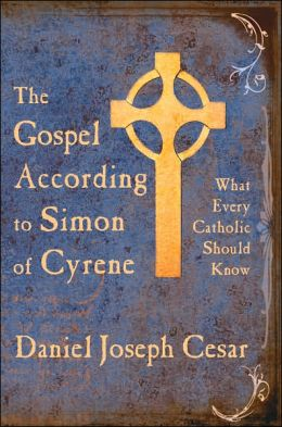 Gospel According to Simon of Cyrene Wha