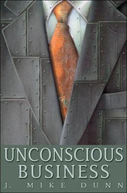 Unconscious Business