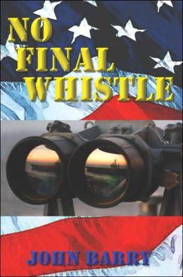 No Final Whistle: A Novel