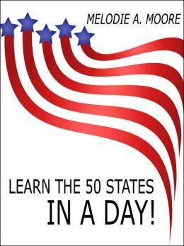 Learn the 50 States in A Day!