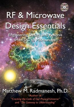 Rf and Microwave Design Essentials: Engineering Design and Analysis from DC to Microwaves