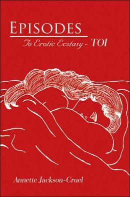 Episodes to Erotic Ecstasy Toi