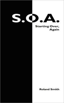 S. O. A.: Starting Over, Again
