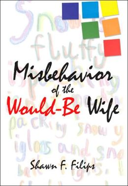 Misbehavior of the WouldBe Wife