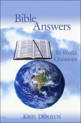 Bible Answers to World Questions