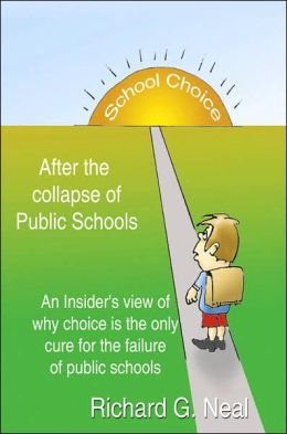 School Choice After the Collapse of Public Schools