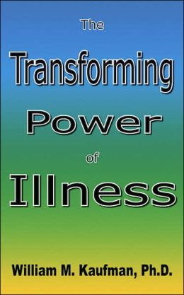 The Transforming Power of Illness