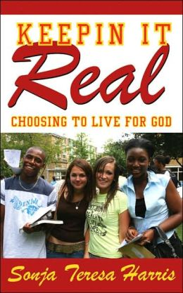 Keepin It Real: Choosing to Live for God
