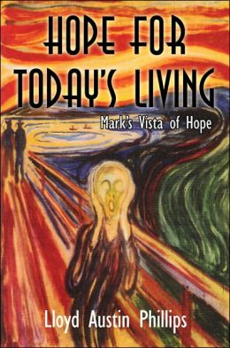 Hope for Today's Living: Mark's Vista of Hope