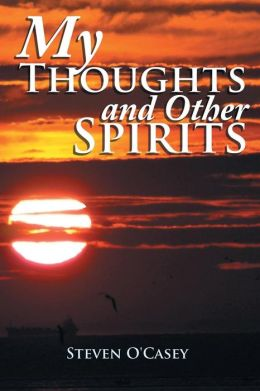 My Thoughts and Other Spirits