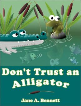 Don't Trust an Alligator