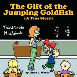The Gift Of The Jumping Goldfish (A True Story)