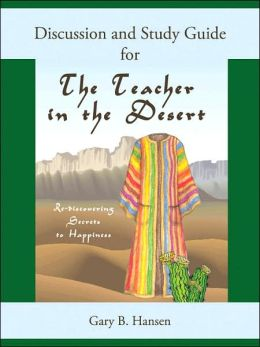 Discussion and Study Guide for the Teacher in the Desert
