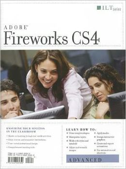 Adobe Fireworks CS4: Advanced [With CDROM]