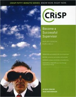 Becoming a Successful Supervisor: Develop Essential People Skills