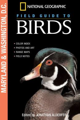 National Geographic Field Guide to Birds: Maryland and D.C.