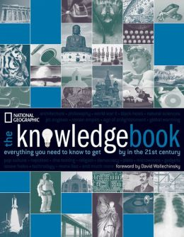 Knowledge Book: Everything You Need To Get By in the 21st Century