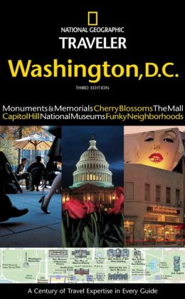 National Geographic Traveler Washington D. C.