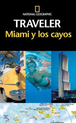 National Geographic Traveler Miami y los cayos