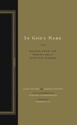 In God's Name: Wisdom From the World's Great Spiritual Leaders