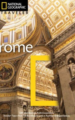 National Geographic Traveler: Rome, 3rd Edition