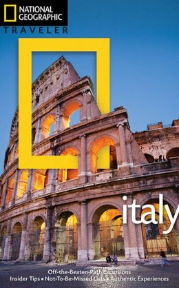 National Geographic Traveler: Italy, 4th Ed.