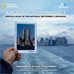 A Place of Remembrance: Official Book of the National September 11 Memorial (PagePerfect NOOK Book)