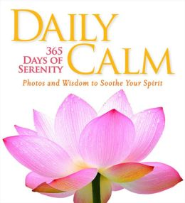 Daily Calm: 365 Days of Serenity