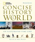 Book Cover Image. Title: National Geographic Concise History of the World:  An Illustrated Time Line, Author: Neil Kagan