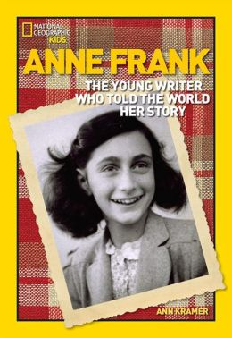 Anne Frank: The Young Writer Who Told the World Her Story (World History Biographies Series)