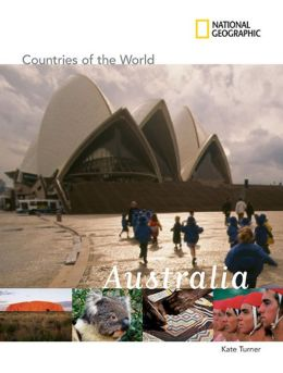 Australia (National Geographic Countries of the World Series)