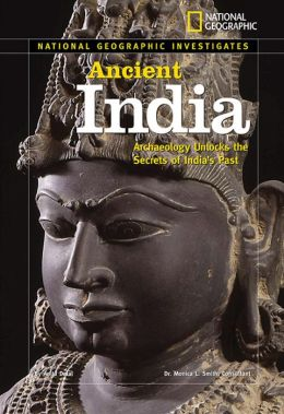 Ancient India: Archaelogy Unlocks the Secrets of India's Past
