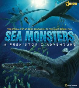 Sea Monsters: The Official Pop-Up Book