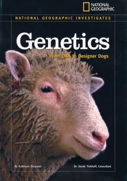 Genetics: From DNA to Designer Dogs
