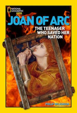 Joan of Arc: The Teenager Who Saved Her Nation