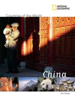 China (National Geographic Countries of the World Series)