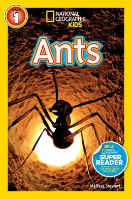 Ants (National Geographic Readers Series)