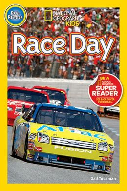 Race Day (National Geographic Readers Series)