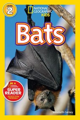 Bats! (National Geographic Readers Series)