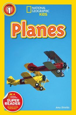 Planes (National Geographic Readers Series)