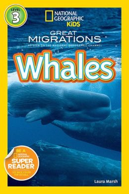 Great Migrations: Whales (National Geographic Readers Series)