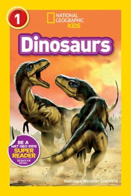 Dinosaurs (National Geographic Readers Series)