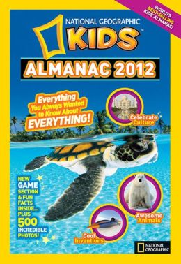 National Geographic Kids Almanac 2012