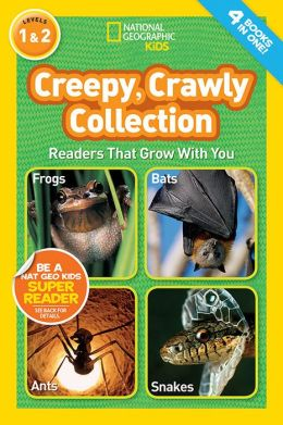Creepy Crawly Collection (National Geographic Readers Series)