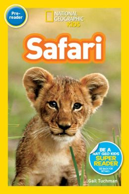 Safari: National Geographic Readers Series (Enhanced Edition)