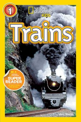 Trains: National Geographic Readers Series (Enhanced Edition)