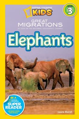 Great Migrations - Elephants: National Geographic Readers Series (Enhanced Edition)