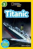 Book Cover Image. Title: Titanic:  National Geographic Readers Series (Enhanced Edition), Author: Melissa Stewart