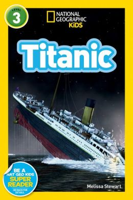 Titanic: National Geographic Readers Series (Enhanced Edition)